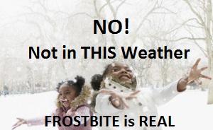 kids-snow-getty FROSTBITE WARNING