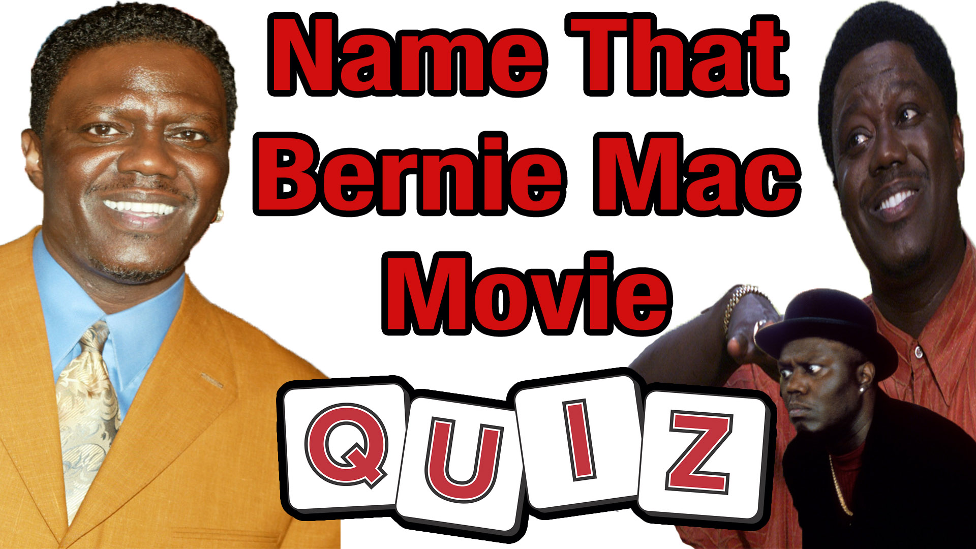Bernie Mac Quiz