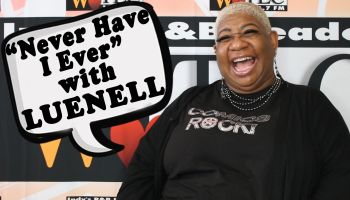 Luenell - Never Have I Ever (WTLC)