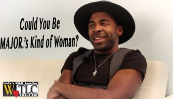 Could You Be MAJOR's Kind of Woman?