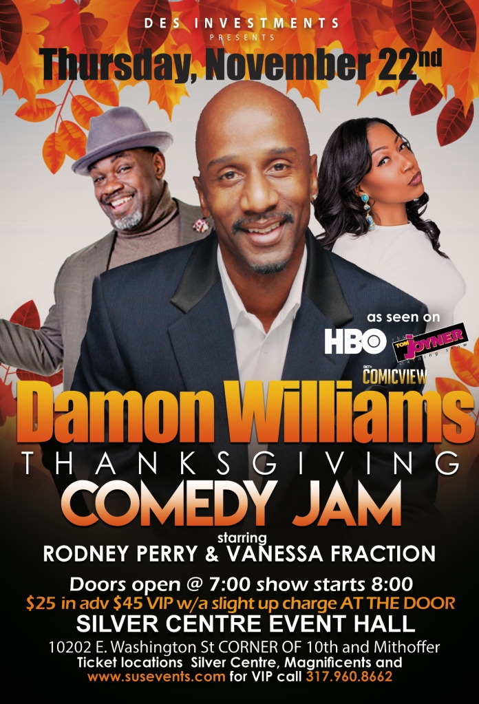 Des Investments Damon Willams Comedy Jam