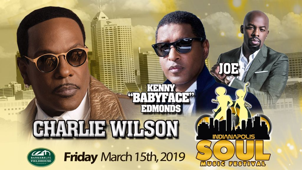 Charlie Wilson, Babyface and Joe To Perform At Indy Soul Music Fest