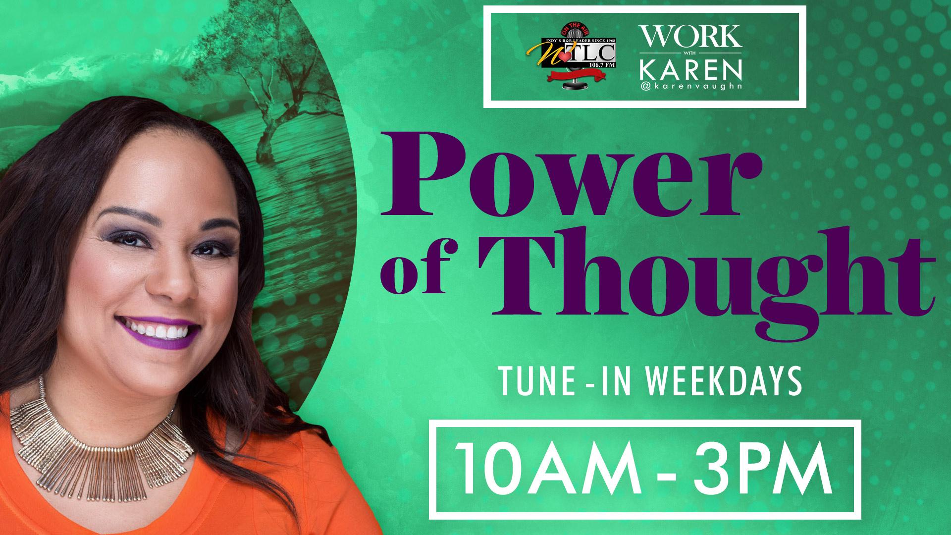 Karen Vaughn - Power of Thought