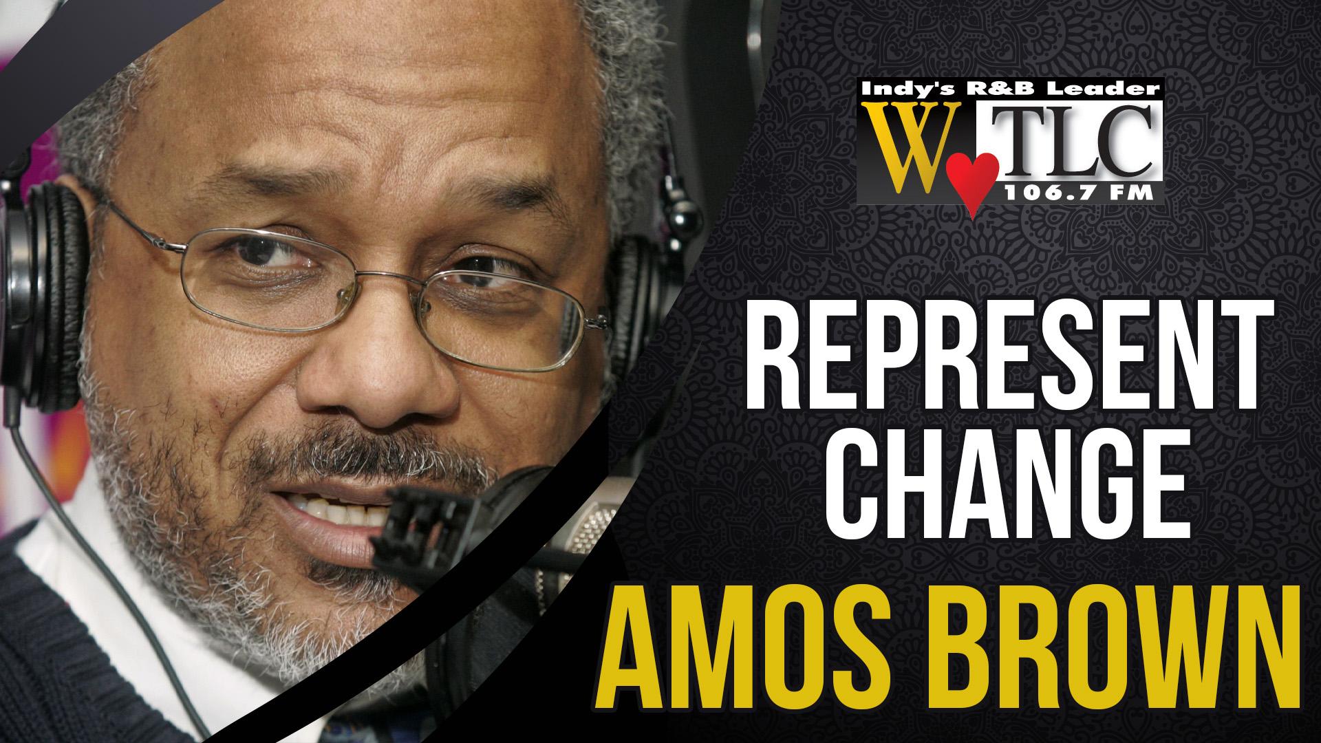 Represent Change: Amos Brown III