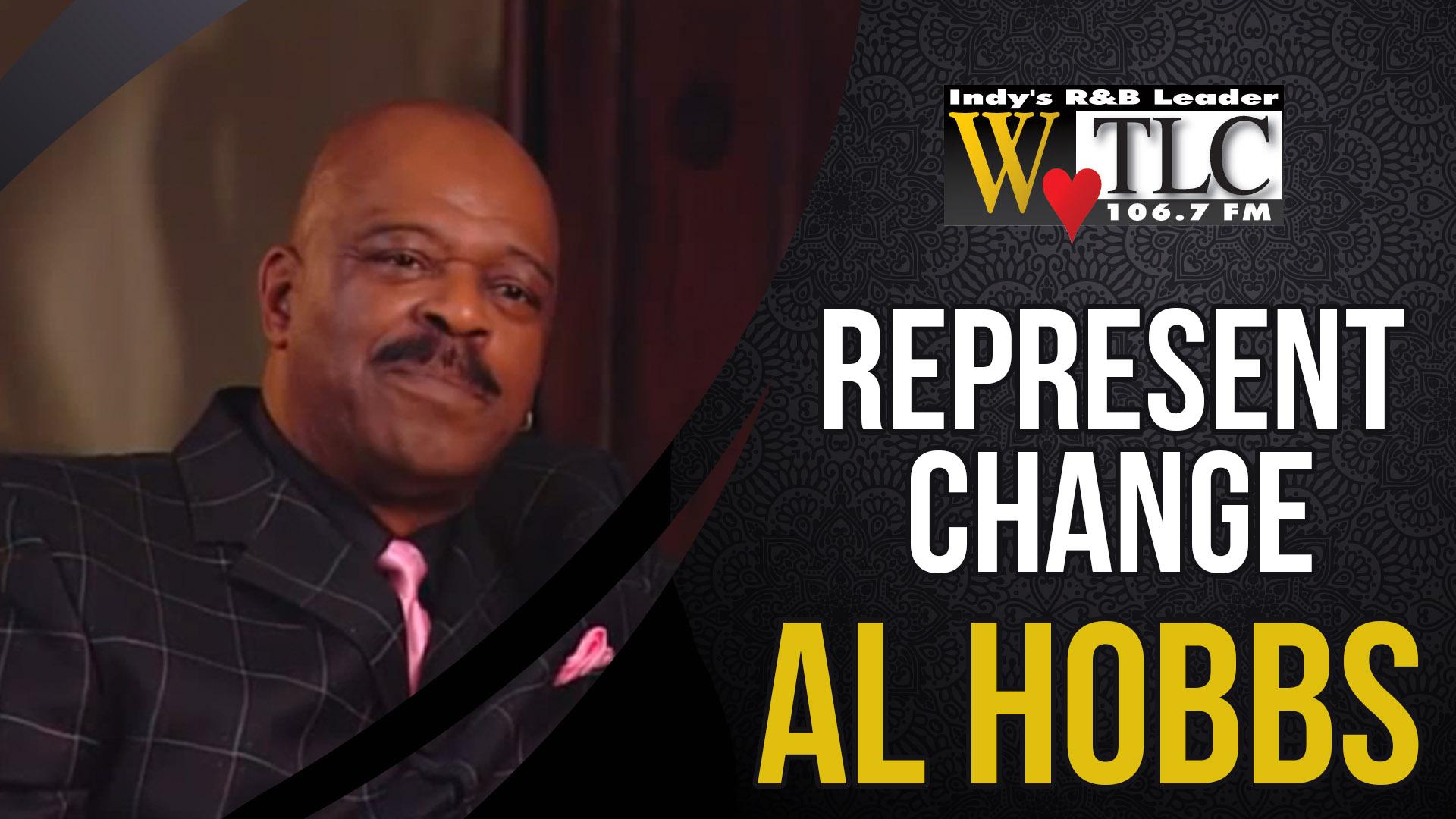 Represent Change: Al Hobbs