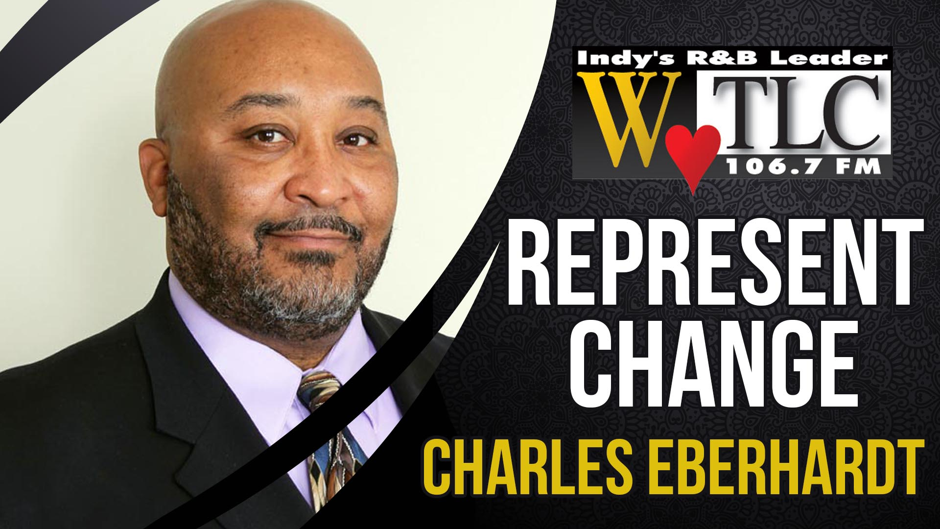 Represent Change: Charles S. Eberhardt, II