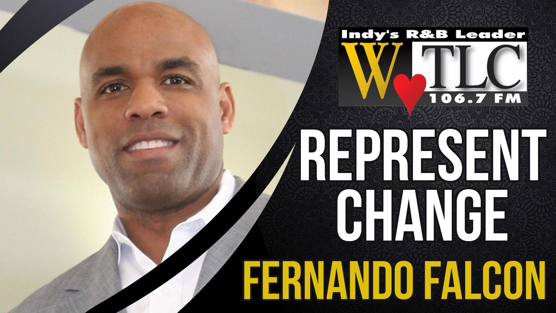 Represent Change: Fernando Falcon