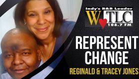 Represent Change: Reginald and Tracey Jones