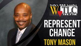 Represent Change: Tony Mason