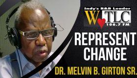 Represent Change: Melvin Girton Sr.