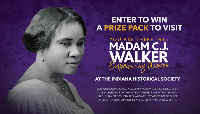 You Are There 1915: Madam C.J. Walker Empowering Women at the Indiana Historical Society Contest